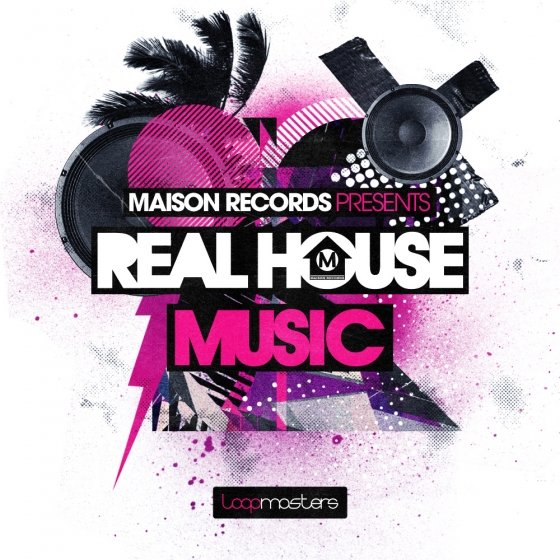 Download loopmasters maison records real house music for Real house music