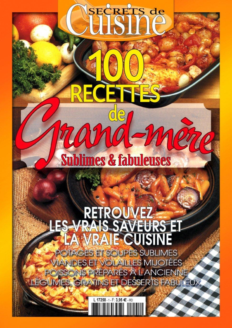 Download secrets de cuisine n 3 100 recettes 2015 for Secrets de cuisine