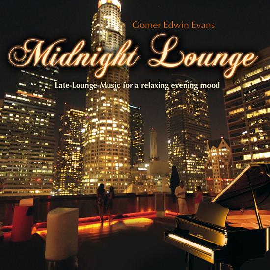 Gomer Edwin Evans - Midnight Lounge (2015)