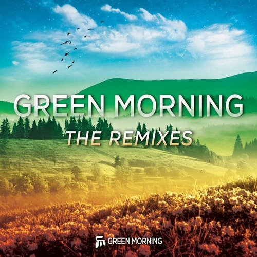 VA - Green Morning - The Remixes (2015)