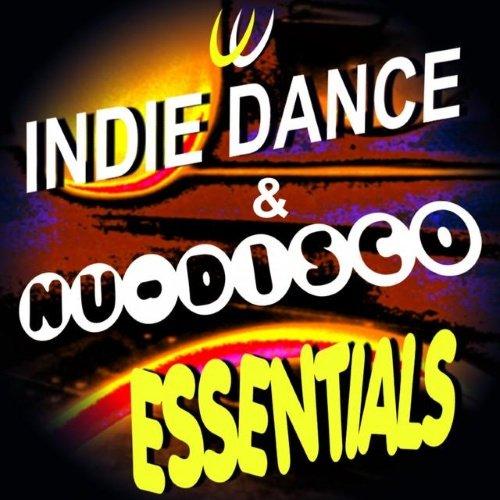 VA - Indie Dance & Nu Disco Essentials (2015)