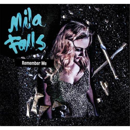 Mila Falls - Remember Me (2015)