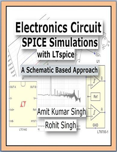 Download Electronics Circuit SPICE Simulations with LTspice: A