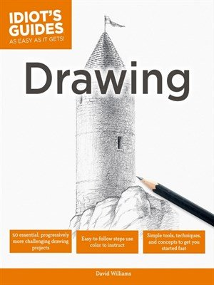 Download Idiot's Guides: Drawing by David Williams - SoftArchive