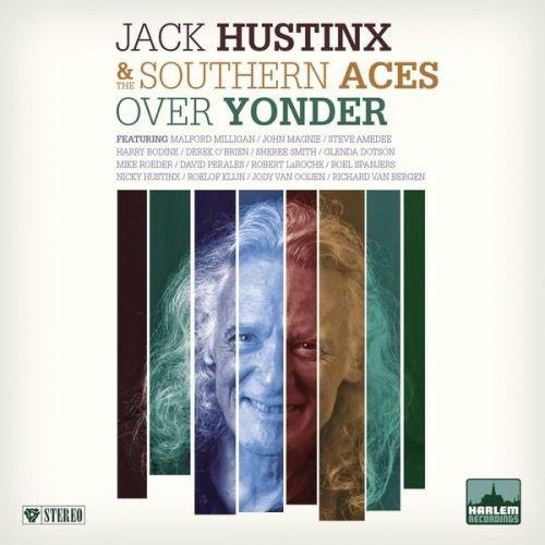 Jack Hustinx & The Southern Aces - Over Yonder (2015)