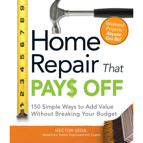 Download Home Repair That Pays Off: 150 Simple Ways To Add