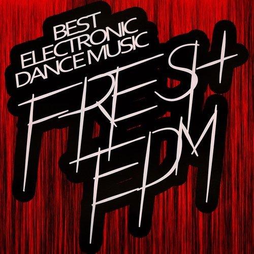 VA - Fresh EDM: Best Electronic Dance Music (2015)