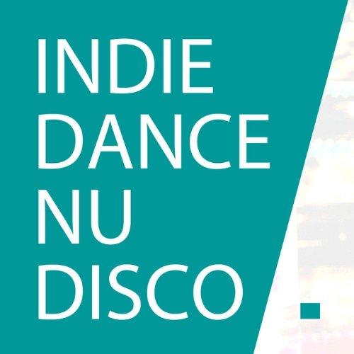 VA - Best Indie Dance, Nu Disco 2015 - Top 10 Hits Deep Nu Disco Music (2015) Lossless