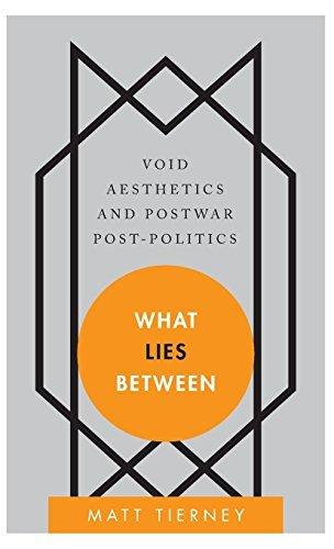 What lies between : void aesthetics and postwar post-politics