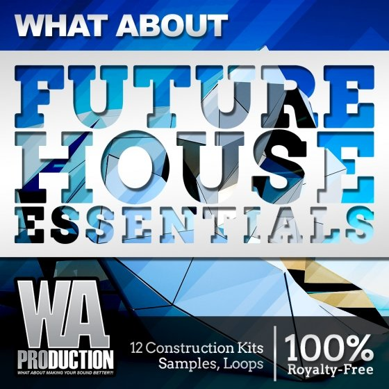 Download wa production what about future house essentials for Acid house production