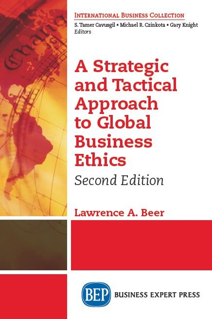 the ethical approach in business strategic Numerous articles and books written on stakeholder theory generally credit freeman as the father of stakeholder theory freeman's strategic management: a stakeholder approach is widely cited in the field as being the foundation of stakeholder theory, although freeman himself credits several bodies of literature in the development of.