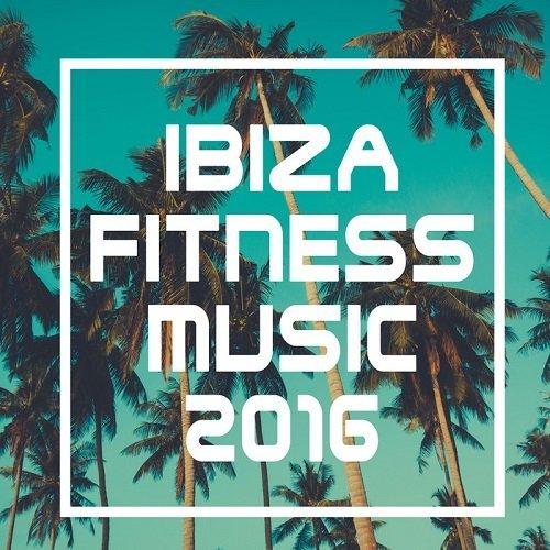 VA - Ibiza Fitness Music (2016)