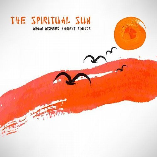 Download Amala - The Spiritual Sun - Indian Inspired Ambient
