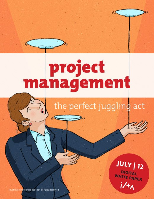 project management white papers A white paper project is a complex undertaking, with many moving parts here is a 12-step program, of sorts, for effective white paper project management.