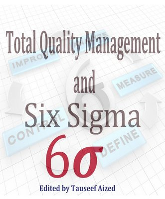 Download Total Quality Management and Six Sigma, Second