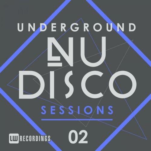 VA - Underground Nu-Disco Sessions, Vol. 2 (2016)