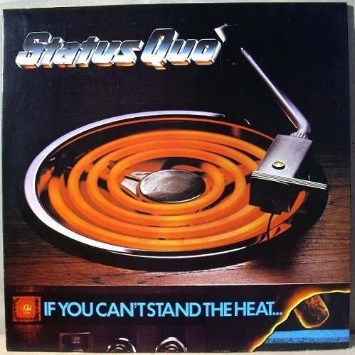 Status Quo - If You Cant Stand the Heat (1978) Vinyl Rip