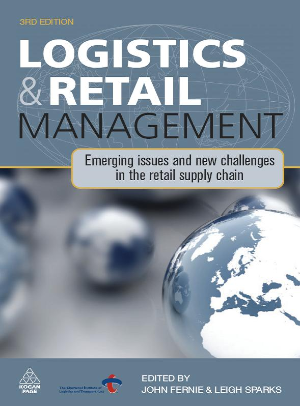 Download Logistics and Retail Management: Emerging Issues