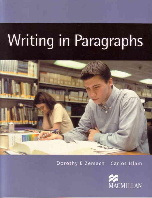 writing paragraphs from sentence to paragraph macmillan