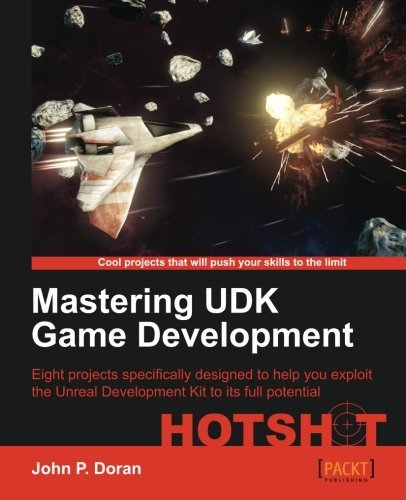 Download Mastering UDK Game Development by John P  Doran