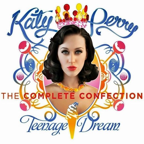 Katy Perry - Teenage Dream: The Complete Confection (2012) (FLAC)