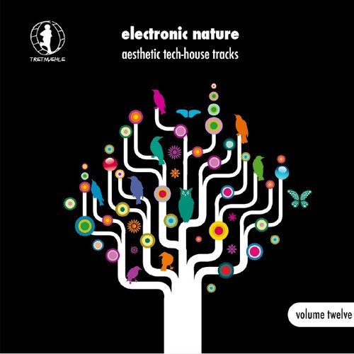 Electronic Nature, Vol. 12 - Aesthetic Tech-House Tracks! (2016)
