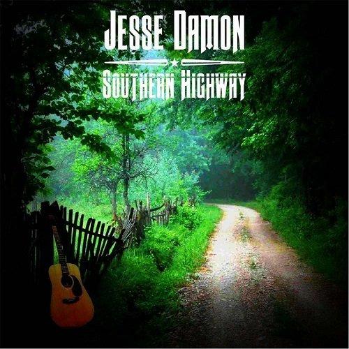 Jesse Damon - Southern Highway (2016)