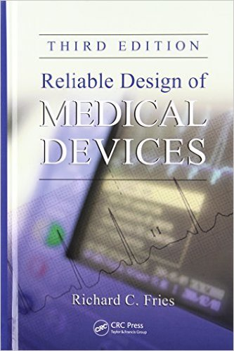 Reliable Design Of Medical Devices Pdf