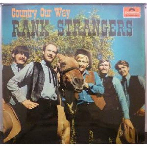 Rank Strangers - Country Our Way (1969) Vinyl Rip