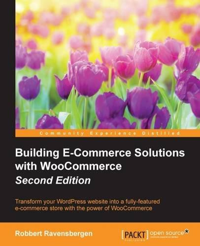 Building E-Commerce Solutions by Robbert Ravensberge