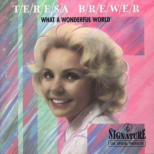 Download Teresa Brewer What A Wonderful World 320kbps Softarchive
