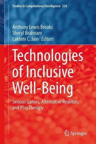 Technologies of Inclusive Well-Being: Serious Games, Alternative Realities, and Play Therapy (Repost)