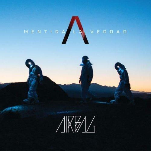 Download Airbag - Mentira la Verdad (2016) m4a 256 kbps - SoftArchive