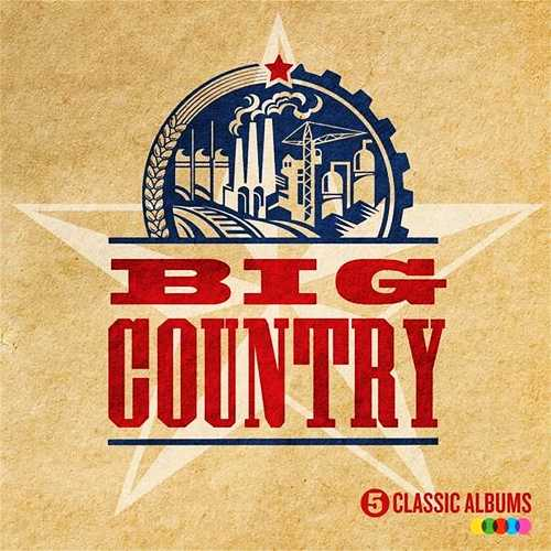 Big Country - 5 Classic Albums (2016)