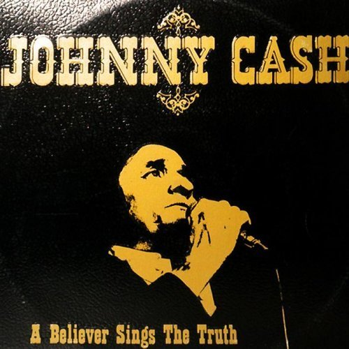 Johnny Cash - A Believer Sings The Truth (1979) Vinyl LP