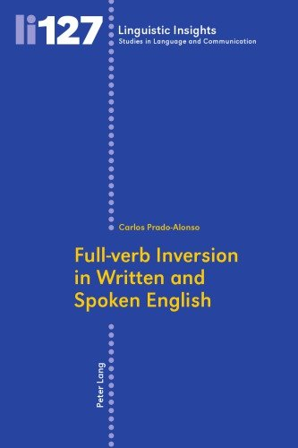 Download Full-verb Inversion in Written and Spoken English - SoftArchive
