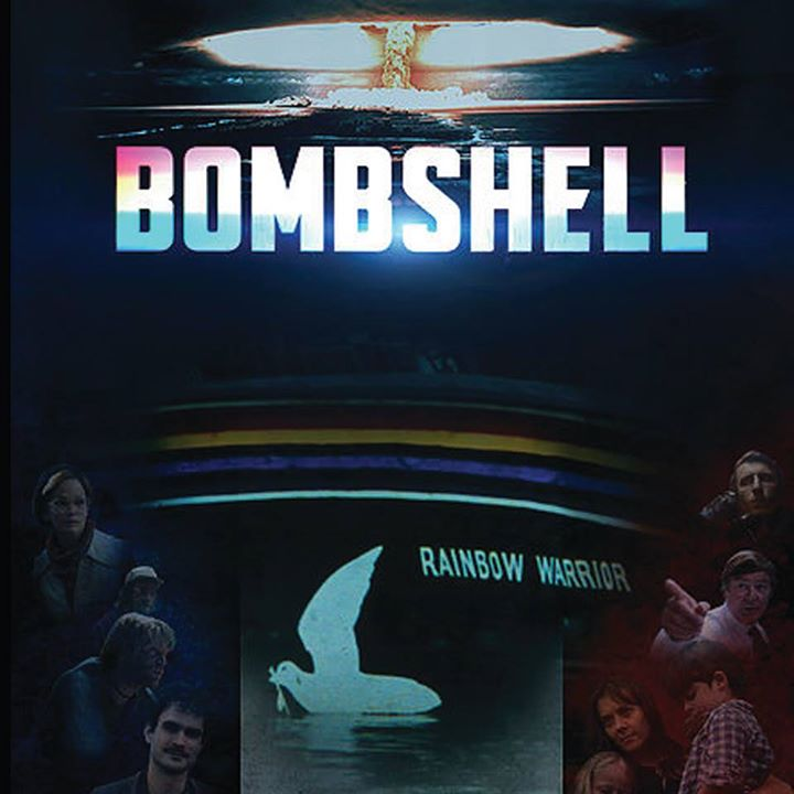 Warriors Of The Rainbow Full Movie With English Subtitles: Download Bombshell, The Sinking Of The Rainbow Warrior