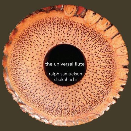 Ralph Samuelson - The Universal Flute (2016)