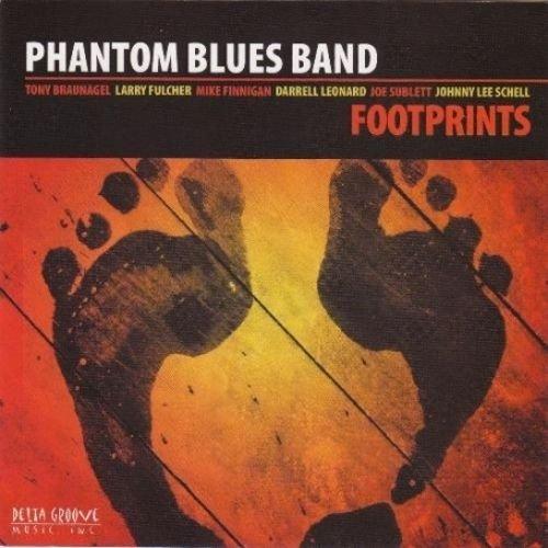 Phantom Blues Band - Footprints (2007)