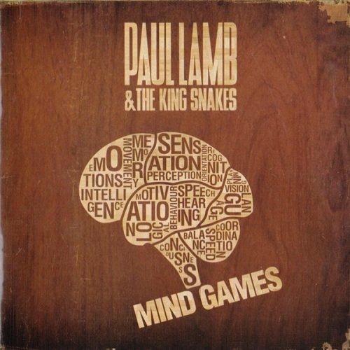 Paul Lamb & King Snakes - Mind Games (2010) Lossless
