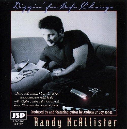 Randy McAllister - Diggin. For Sofa Change (1997) Lossless