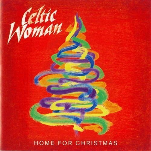 Celtic Woman - Home for Christmas (2012) FLAC