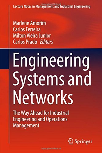 Download Engineering Systems and Networks: The Way Ahead for