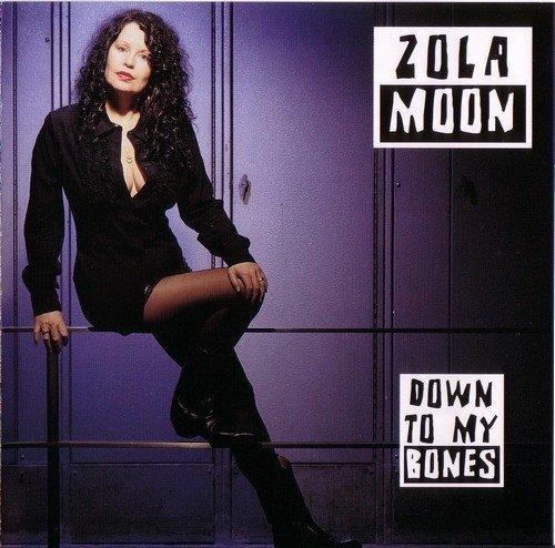 Zola Moon - Down To My Bones (2002) Lossless