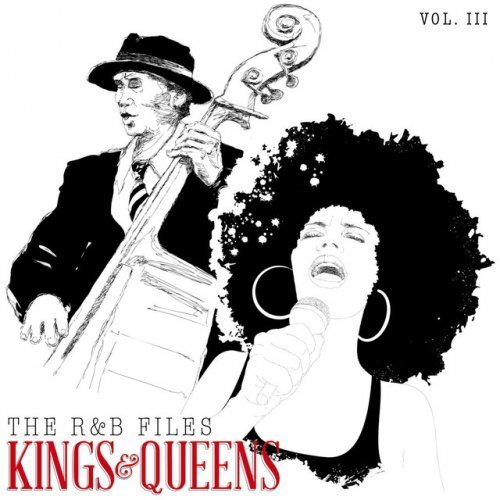 VA - The R&B Files Kings and Queens, Vol. 3 (2016)