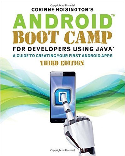 Download Android Boot Camp for Developers Using Java: A