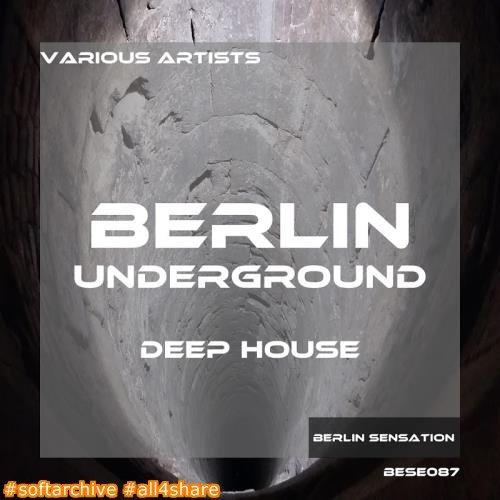 Berlin Underground Deep House (2017)