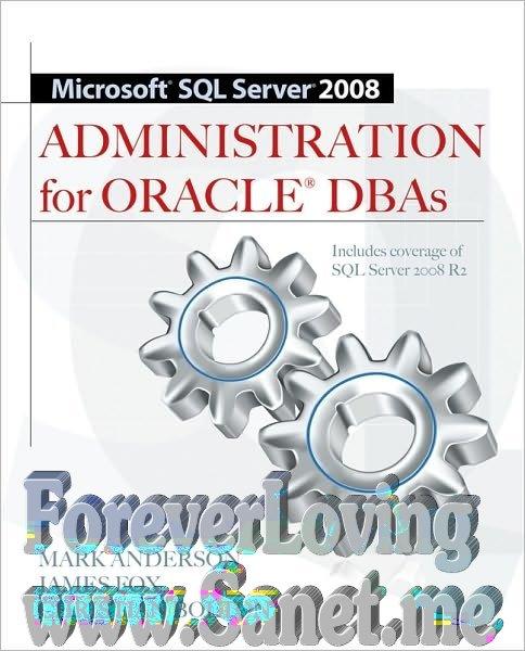 Microsoft Sql Server 2008 Administration For Oracle Dbas Pdf