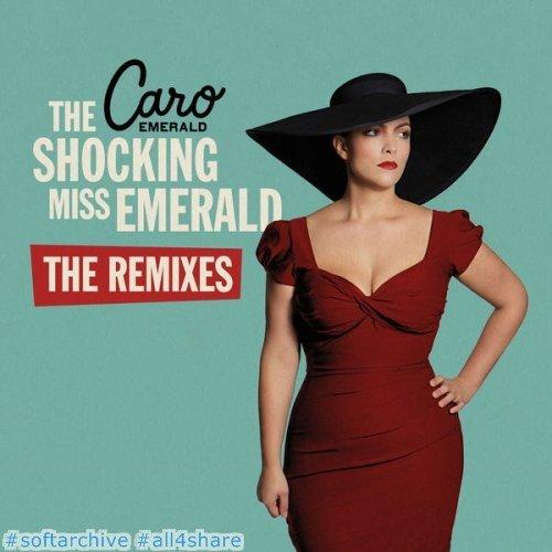 Caro Emerald - The Shocking Miss Emerald the Remixes (2016)