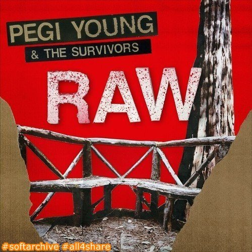 Pegi Young And The Survivors - Raw (2017)